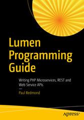 Lumen Programming Guide - Writing PHP Microserv...