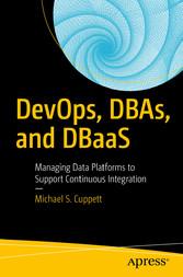 DevOps, DBAs, and DBaaS - Managing Data Platfor...