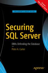 Securing SQL Server - DBAs Defending the Database
