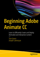 Beginning Adobe Animate CC - Learn to Efficient...