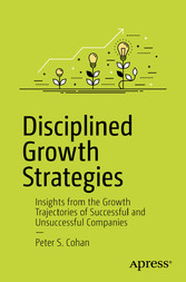 Disciplined Growth Strategies - Insights from t...
