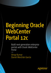 Beginning Oracle WebCenter Portal 12c - Build n...