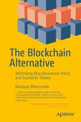 The Blockchain Alternative - Rethinking Macroec...