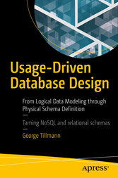 Usage-Driven Database Design - From Logical Dat...