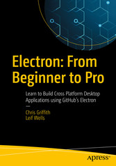 Electron: From Beginner to Pro - Learn to Build...