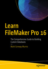 Learn FileMaker Pro 16 - The Comprehensive Guide to Building Custom Databases