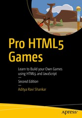 Pro HTML5 Games - Learn to Build your Own Games...