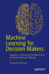 Machine Learning for Decision Makers - Cognitiv...