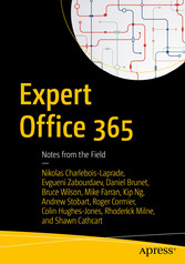 Expert Office 365 - Notes from the Field