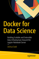 Docker for Data Science - Building Scalable and...