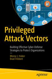 Privileged Attack Vectors - Building Effective ...