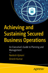 Achieving and Sustaining Secured Business Opera...