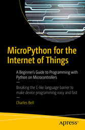 MicroPython for the Internet of Things - A Begi...