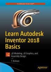 Learn Autodesk Inventor 2018 Basics - 3D Modeli...