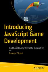 Introducing JavaScript Game Development - Build...