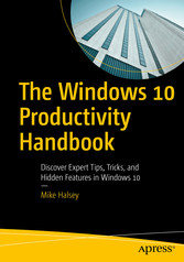 The Windows 10 Productivity Handbook - Discover...