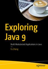 Exploring Java 9 - Build Modularized Applicatio...