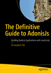 The Definitive Guide to AdonisJs - Building Nod...