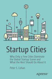 Startup Cities - Why Only a Few Cities Dominate...