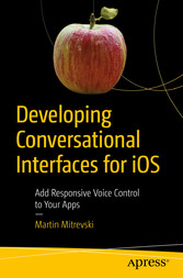 Developing Conversational Interfaces for iOS - ...