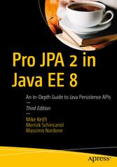 Pro JPA 2 in Java EE 8 - An In-Depth Guide to J...
