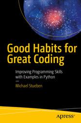 Good Habits for Great Coding - Improving Progra...