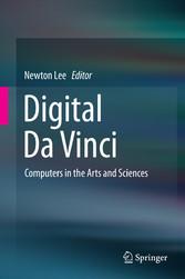 Digital Da Vinci - Computers in the Arts and Sc...