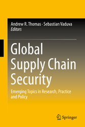 Global Supply Chain Security - Emerging Topics ...