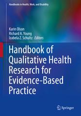 Handbook of Qualitative Health Research for Evi...