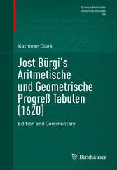 Jost Bürgis Aritmetische und Geometrische Progr...