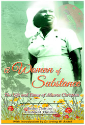 A Woman of Substance - The Life & Times of Alberta Christian