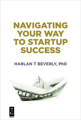 Navigating Your Way to Startup Success - The Ke...