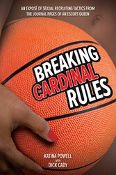 Breaking Cardinal Rules - Basketball and the Es...