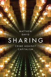 Sharing - Crime Against Capitalism
