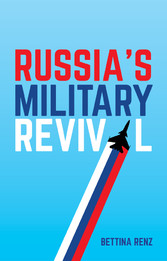 Russias Military Revival