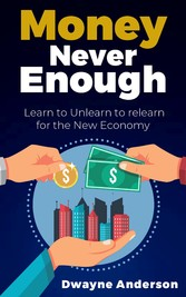 Money Never Enough - Learn to Unlearn to Relearn