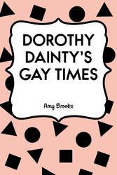 Dorothy Daintys Gay Times