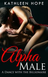 Alpha Male - A Dance with the Billionaire