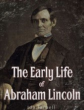 The Early Life of Abraham Lincoln
