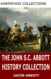The John S.C. Abbott History Collection