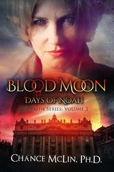 Blood Moon - Days of Noah