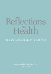 Reflections On Health - In Our Nakedness, Who A...