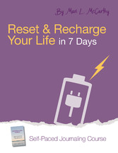 Reset and Recharge Your Life in 7 Days