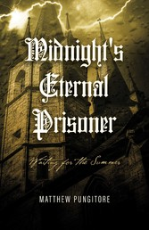 Midnights Eternal Prisoner: Waiting For The Summer