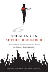 Engaging in Action Research - A Practical Guide to Teacher-Conducted Research for Educators and School Leaders