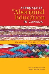 Approaches to Aboriginal Education in Canada - ...