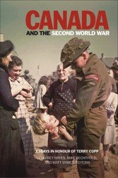 Canada and the Second World War - Essays in Hon...