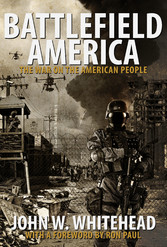 Battlefield America - The War On the American P...