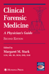 Clinical Forensic Medicine - A Physician's Guide