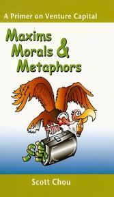 Maxims, Morals, and Metaphors - A Primer on Ven...